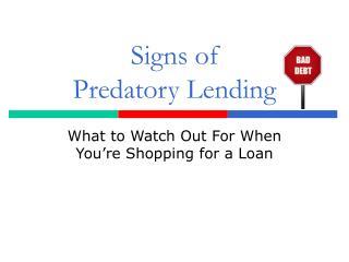 Signs of Predatory Lending