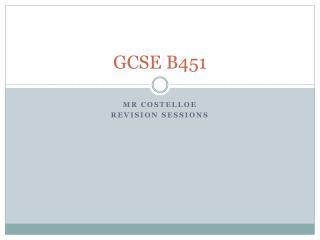 GCSE B451