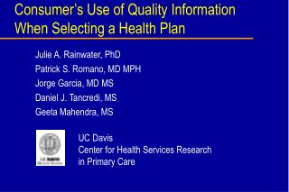 Consumer's Use of Quality Information When Selecting a Health Plan