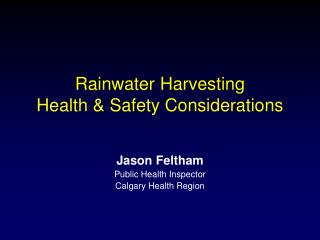 Rainwater Harvesting Health & Safety Considerations