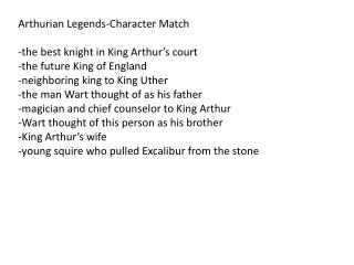 Arthurian Legends-Character Match  -the best knight in King Arthur's court