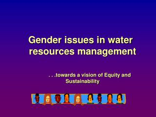 Gender issues in water resources management