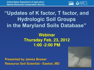 �Updates of K factor, T factor, and Hydrologic Soil Groups in the Maryland Soils Database�
