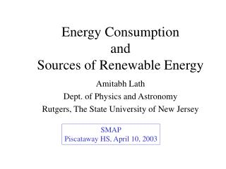 Energy Consumption and Sources of Renewable Energy