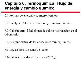 Capítulo 6: Termoquímica: Flujo de energía y cambio químico