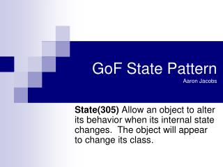 GoF State Pattern Aaron Jacobs