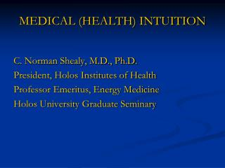 MEDICAL (HEALTH) INTUITION