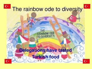 The rainbow ode to diversity