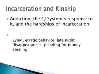 Incarceration and Kinship