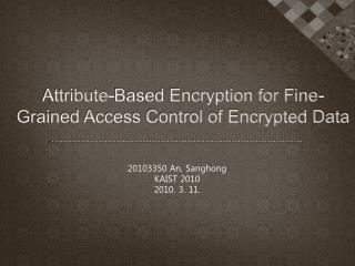 Attribute-Based Encryption for Fine-Grained Access Control of Encrypted Data