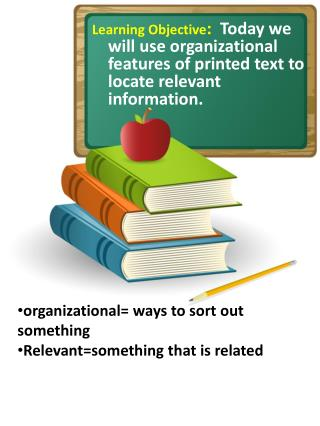 organizational= ways to sort out something Relevant=something that is related