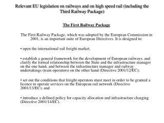 Relevant EU legislation on railways and on high speed rail (including the Third Railway Package)
