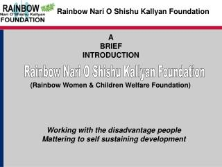 Rainbow Nari O Shishu Kallyan Foundation