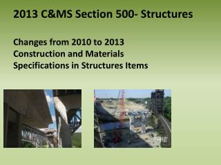 2013 C&MS Section 500- Structures
