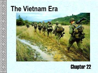The Vietnam Era