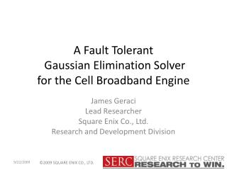 A Fault Tolerant  Gaussian Elimination Solver  for the Cell Broadband Engine