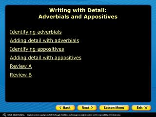 Writing with Detail:  Adverbials and Appositives