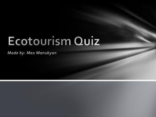 Ecotourism Quiz
