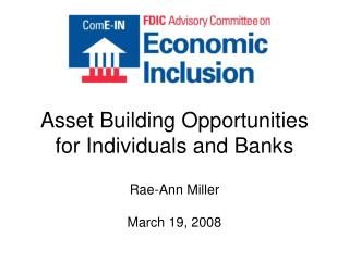 Asset Building Opportunities for Individuals and Banks