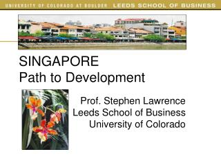 SINGAPORE Path to Development