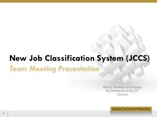New Job Classification System (JCCS)  Team Meeting Presentation