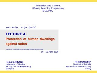 Home institution University of Maribor Faculty of Civil Engineering Slovenia