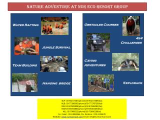 Nature adventure at  nur  eco resort group