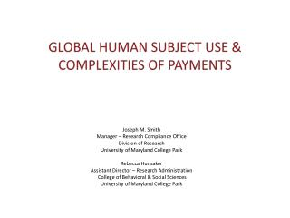 Global Human Subject use & Complexities of payments