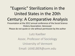 Lutz  Kaelber Assoc. Professor of Sociology University of Vermont Email: LKAELBER@uvm