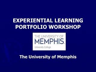 EXPERIENTIAL LEARNING PORTFOLIO WORKSHOP