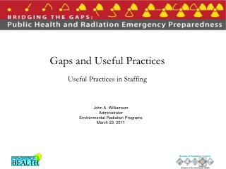 Gaps and Useful Practices Useful Practices in Staffing