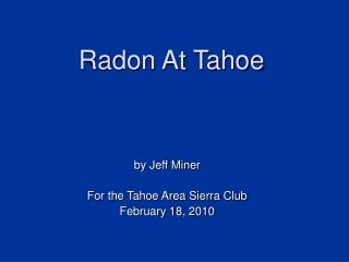 Radon At Tahoe