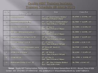 Quality NDT Training Institute. Training Schedule till March-2013