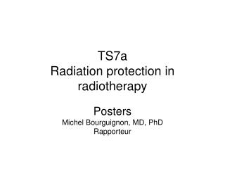 TS7a  Radiation protection in radiotherapy