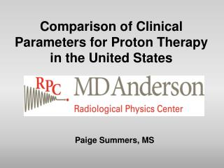 Comparison of Clinical Parameters for Proton Therapy in the United States