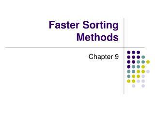 Faster Sorting Methods