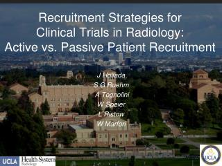 Recruitment Strategies for  Clinical Trials in Radiology:  Active vs. Passive Patient Recruitment