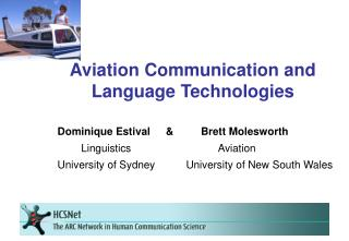 Aviation Communication and Language Technologies