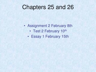 Chapters 25 and 26