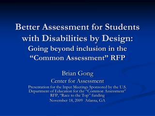 Brian Gong Center for Assessment