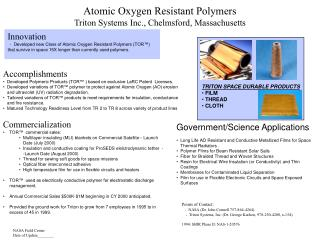 Atomic Oxygen Resistant Polymers Triton Systems Inc., Chelmsford, Massachusetts