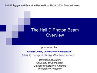 The Hall D Photon Beam Overview