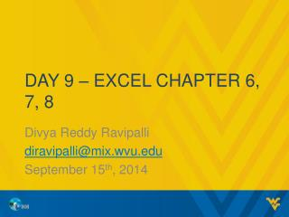 Day  9  � Excel chapter  6, 7,  8