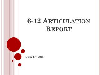 6-12 Articulation Report