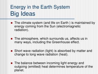 Energy in the Earth System Big Ideas