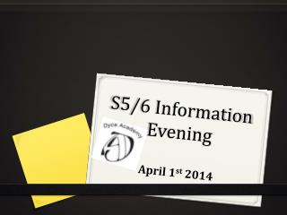 S5/6 Information Evening