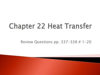 Chapter 22 Heat Transfer