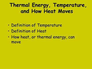 Thermal Energy, Temperature, and How Heat Moves