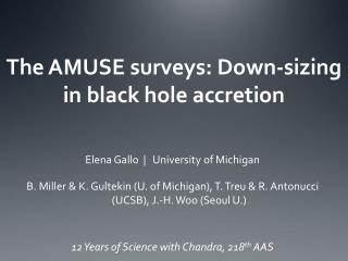 The AMUSE surveys: Down-sizing in black hole accretion