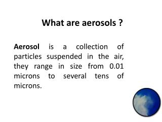 What are aerosols ?